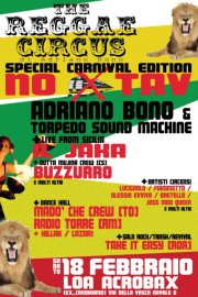 18 febbraio. The Reggae Circus Carnival No Tav