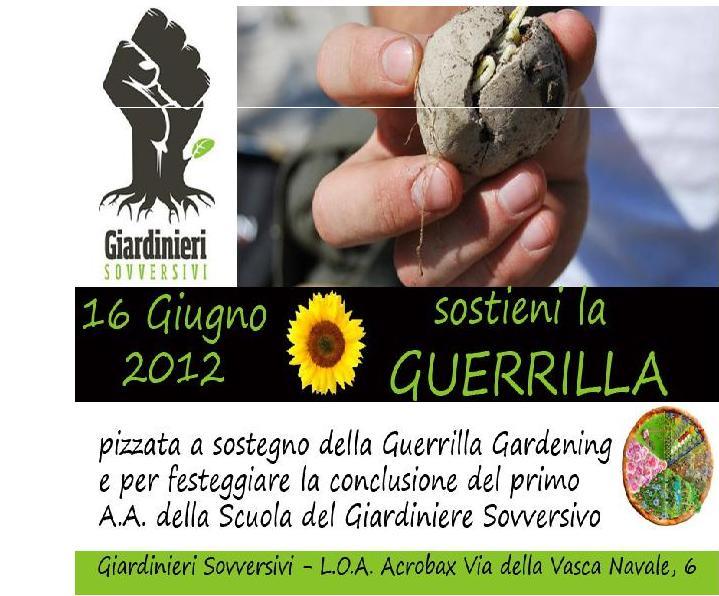 16 Giugno | Pizzata a sostegno della Guerriglia Gardening!