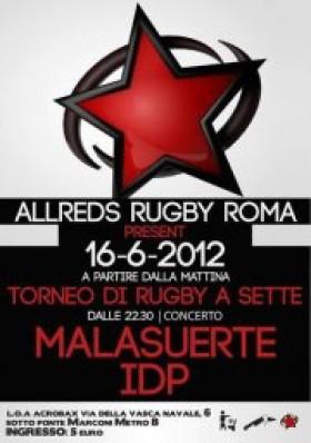 16 Giugno | Torneo di rugby a sette e la sera concerto  con MALASUERTE e  IDP