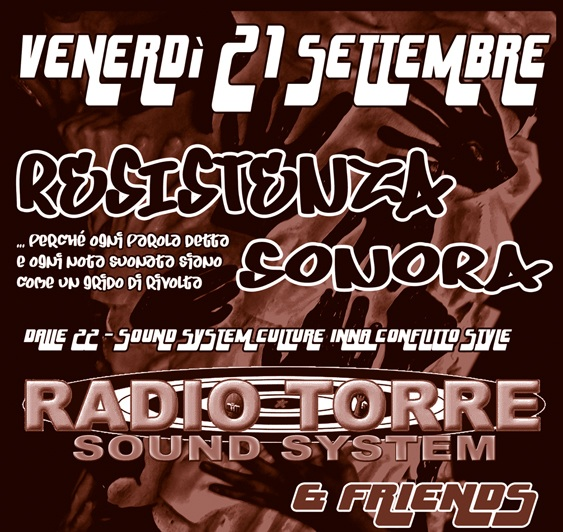 21 Settembre |  Radio Torre Sound System & friends