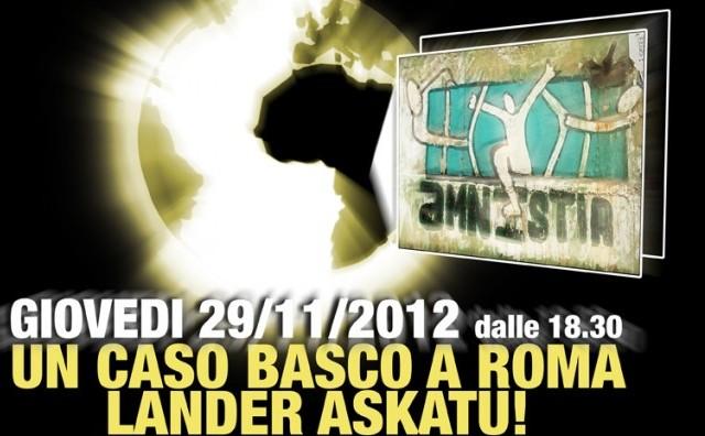 """29 Novembre / """"UN CASO BASCO A ROMA – LANDER ASKATU!"""""""