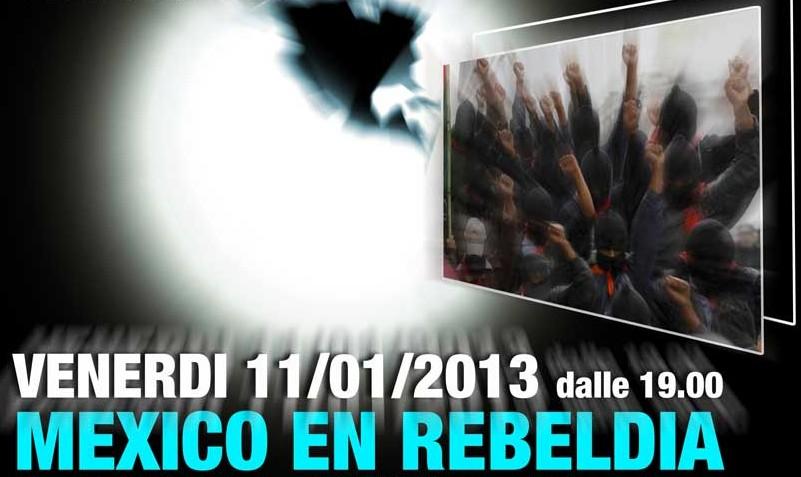 11 Gennaio   Visioni dal Mondo - Mexico en Rebeldia