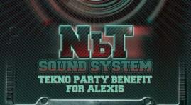 25 Maggio | NBT Sound System. Tekno Party Benefit per Alexis