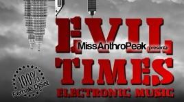 19 Luglio | Evil Times/ 100% female dj set - performance teatrale