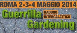 2-3-4 Maggio | Guerrilla Gardening raduno intergalattico