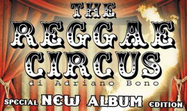 Sabato 3 Maggio | ★ THE REGGAE CIRCUS ★ special NEW ALBUM edition