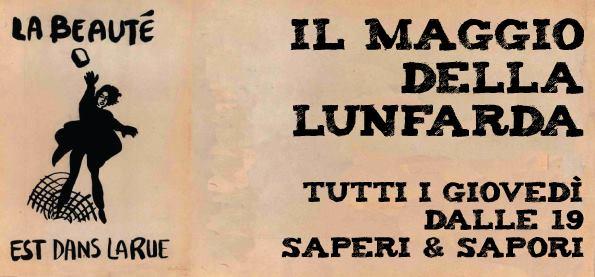 8-29 Maggio | Tutti i giovedi della Lunfarda