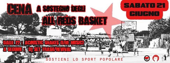 Sabato 21 Giugno   Serata di autofinanziamento All Reds Basket