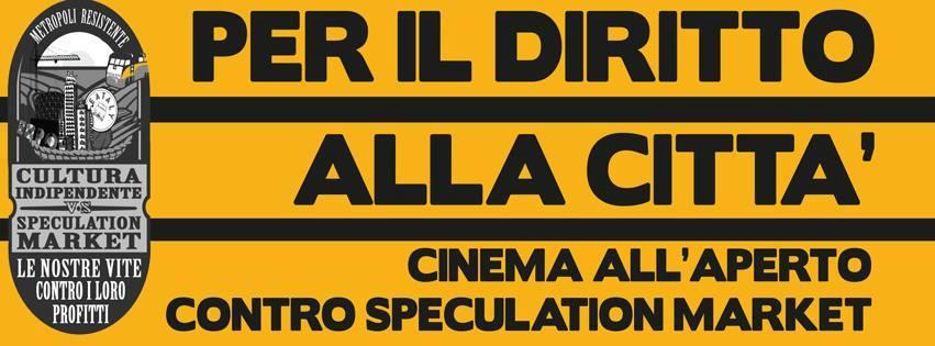 19 Luglio | Per il diritto alla città vs. speculation market