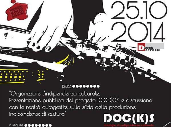 Sabato 25 Ottobre | Presentazione progetto Docks. Musica, cultura, teatro indipendente