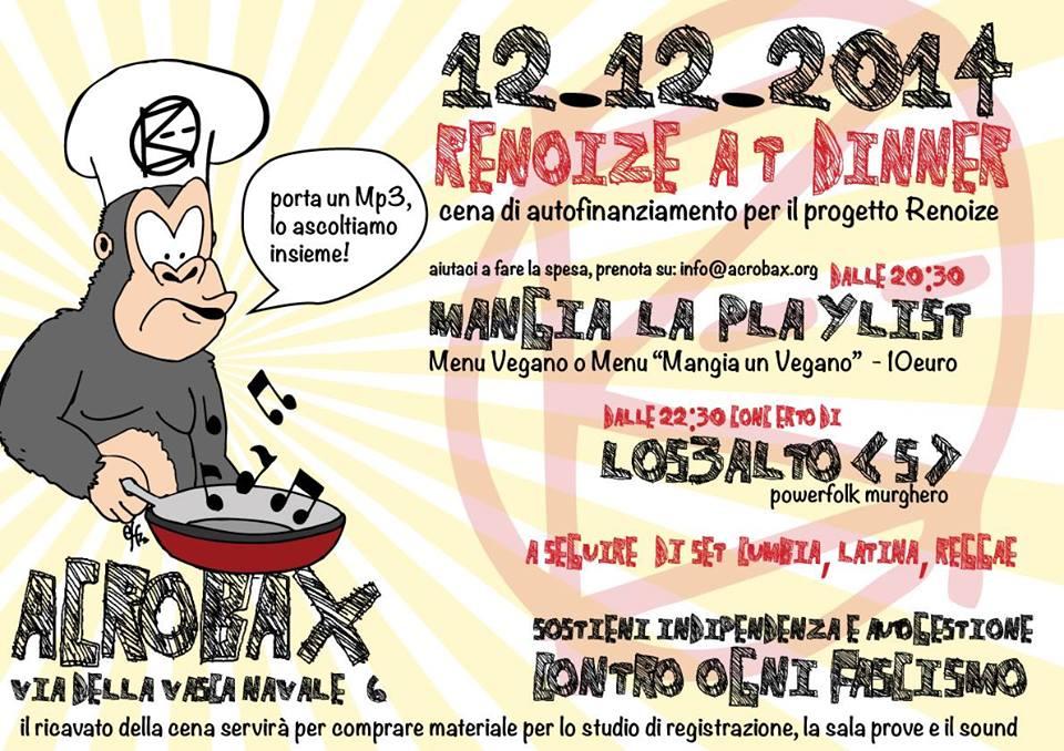 Venerdì 12 dicembre   Renoize at dinner. Cena di autofinanziamento per il progetto Renoize