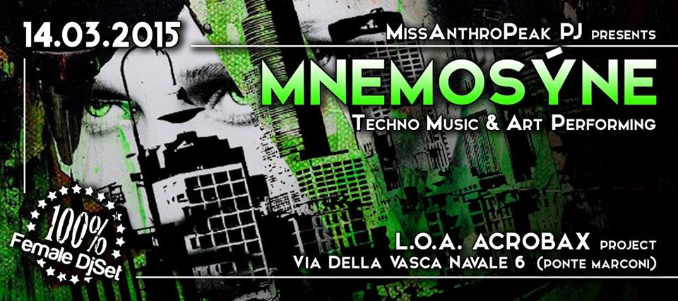 Sabato 14 Marzo | Mnemosyne Techno Music & Art Performing