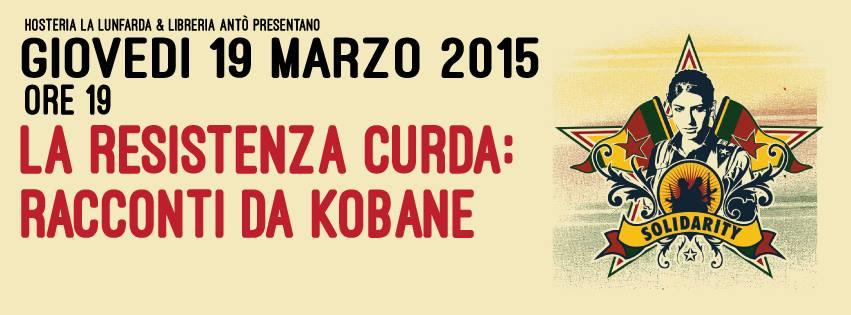 Giovedi 19 Marzo | La resistenza curda: racconti da Kobane.