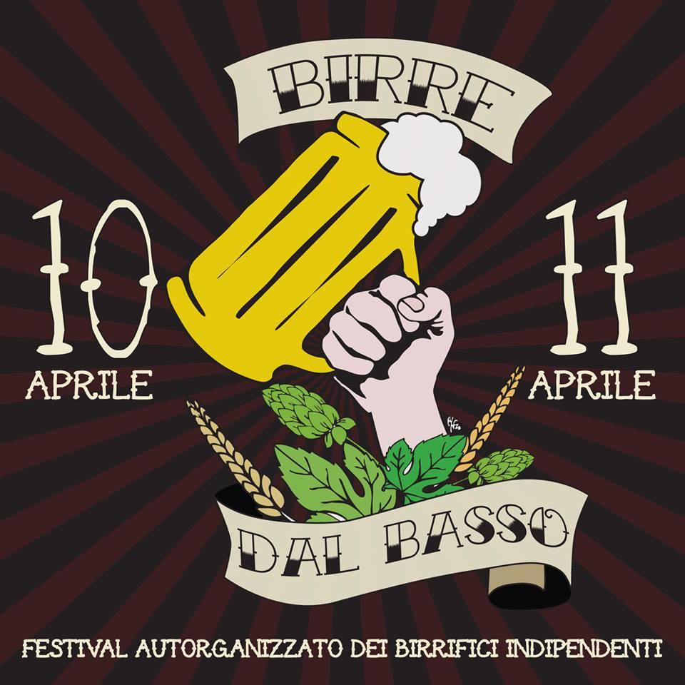 10 e 11 Aprile | Birre dal Basso 2015 *Festival autorganizzato dei birrifici indipendenti*