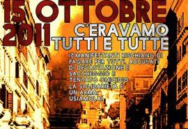 Martedi 12 Maggio | Presidio solidale: il 15 ottobre 2011 c'eravamo tutti e tutte