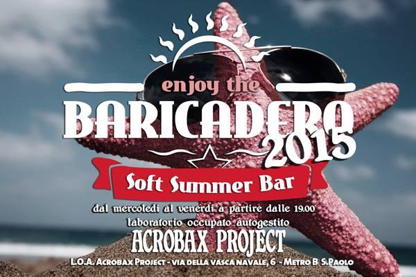 Baricadero 2015 | Dal 17 giugno al 30 luglio, dal mercoledi al venerdi