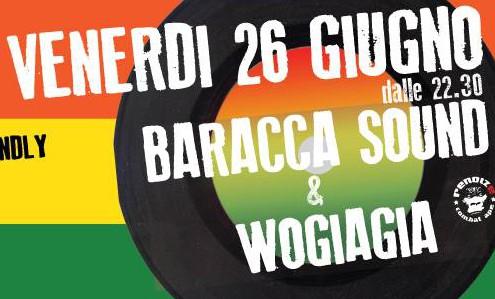 Venerdi 26 Giugno | RENOIZE REGGAE SUPPORT Baracca sound system e Wogiagia