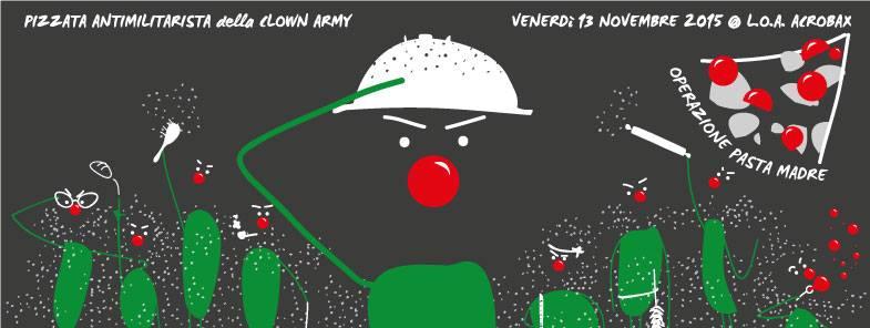 Venerdi 13 Novembre | Operazione Pasta Madre. Pizzata antimilitarista