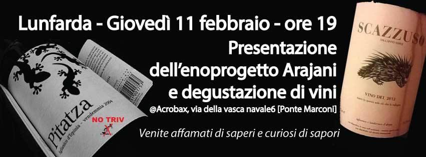 Giovedì 11 Febbraio Enoprogetto Arajani e degustazione di vini alla Lunfarda