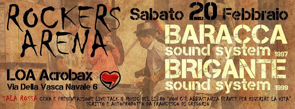Sabato 20 Febbraio | ROCKERS ARENA Baracca sound system ft Brigante sound system a sostegno alle spese legali