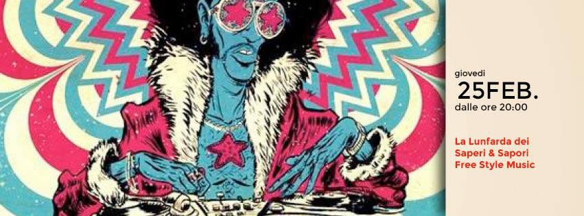 Giovedì 25 Febbraio/La Lunfarda dei Saperi & Sapori  in Free Style Music