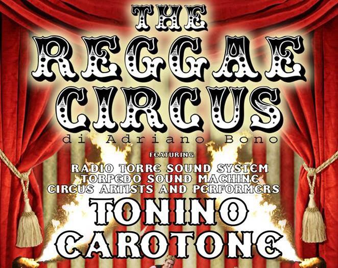 Venerdi 11 Marzo | Tonino Carotone Reggae Circus Special ACQUA Edition
