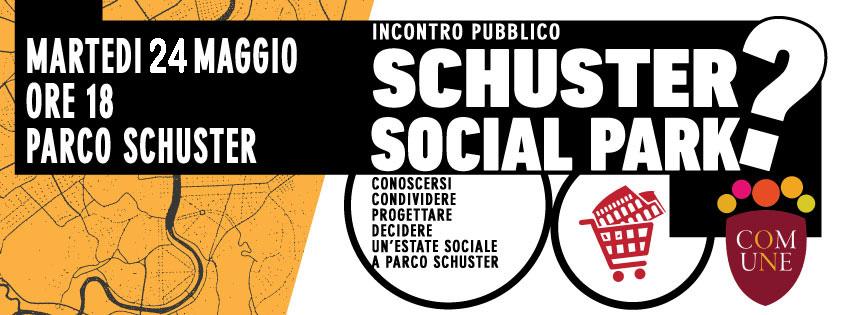 31 Maggio | 3° Incontro pubblico: Schuster social park
