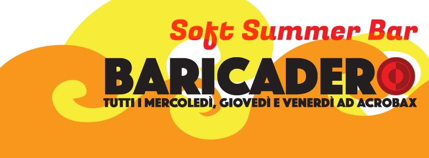 15 Giugno | Apertura BARICADERO Soft Summer Bar