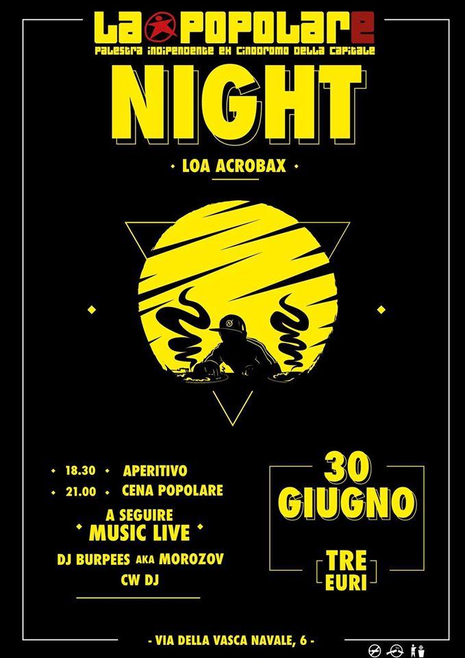 Giovedì 30 Giugno/La Popolare Night