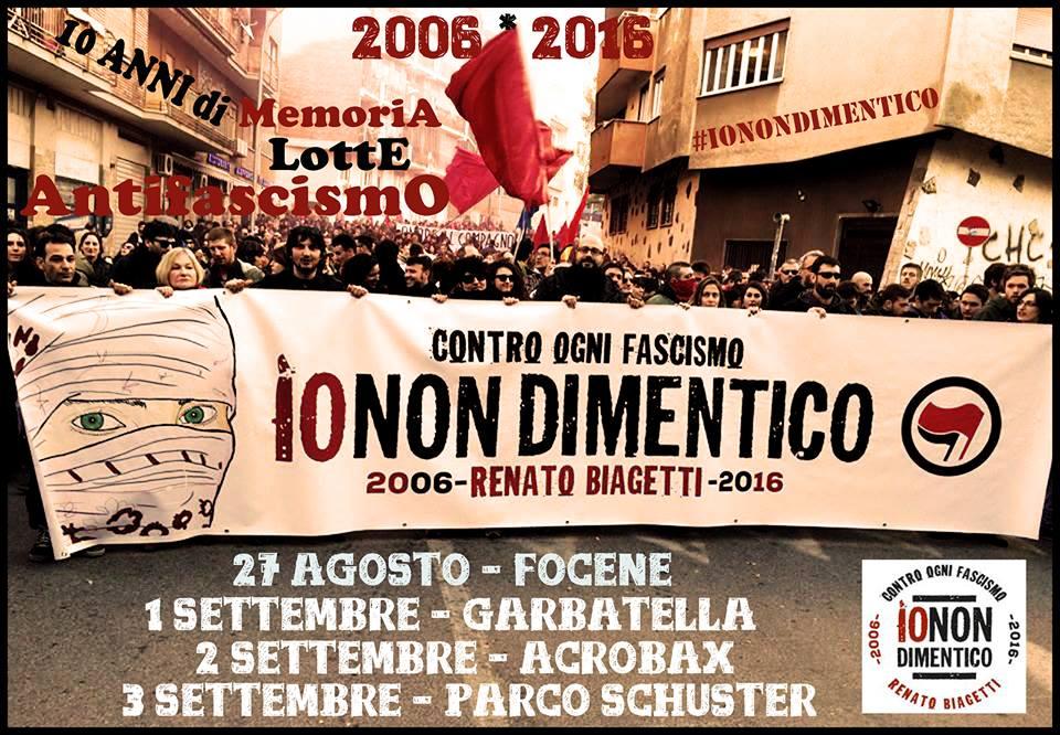 27 Agosto   Contro ogni fascismo #ionondimentico Renato Biagetti