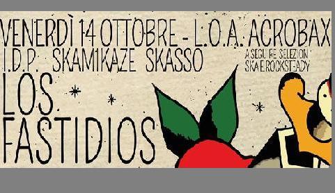 Venerdì 14 ottobre/Rude Night! Los Fastidios, Skasso, Skamikaze, IDP