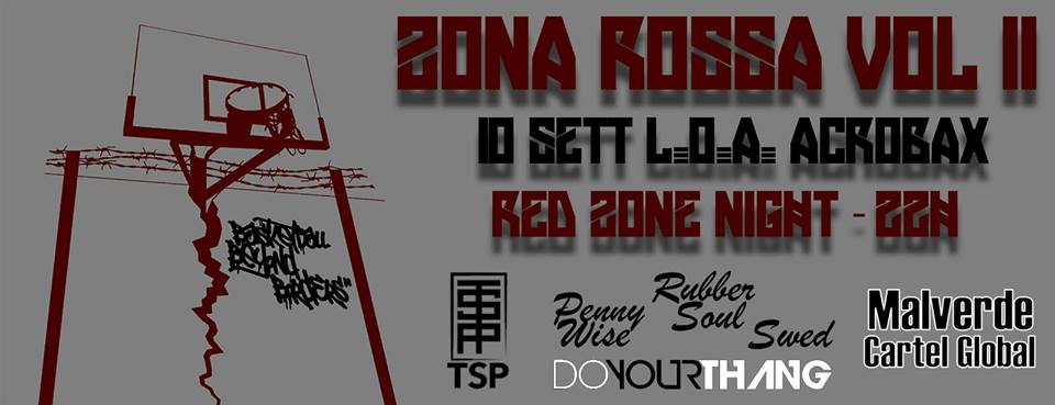 Sabato 10 Settembre/ ZONA ROSSA VOL. 2