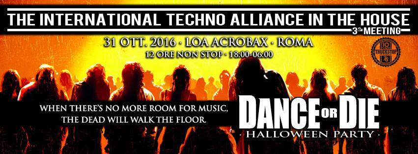 Lunedì 31 Ottobre/Halloween Party The International Techno Alliance