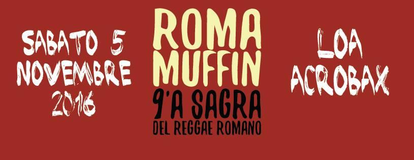 Sabato 5 novembre/ Romamuffin 2016 *