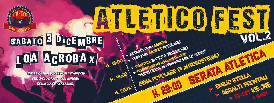 Sabato 3 dicembre/ Atletico Fest Vol. 2
