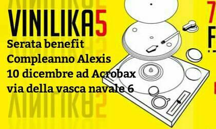 Sabato 10 Dicembre/Vinilika5 Compleanno Alexis