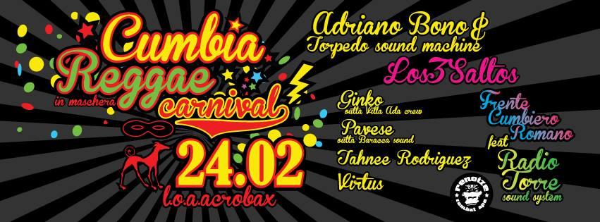 Venerdì 24 Febbraio/ Cumbia Reggae Carnival