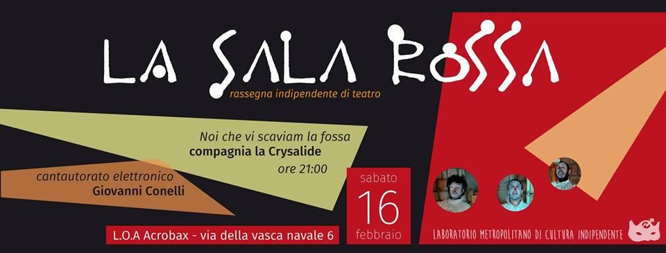 Giovedì 16 Febbraio/SalaRossa Rassegna Indipendente di Teatro