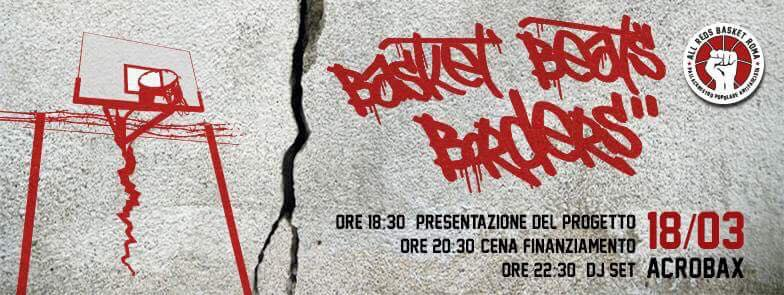 Sabato 18 Marzo/BASKET BEATS BORDERS -POLISPORTIVA ALL REDS-