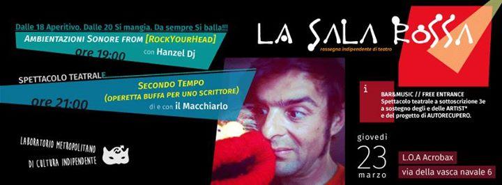 Giovedì 23 Marzo/Salarossa 2 - Indipendentemente Teatro -