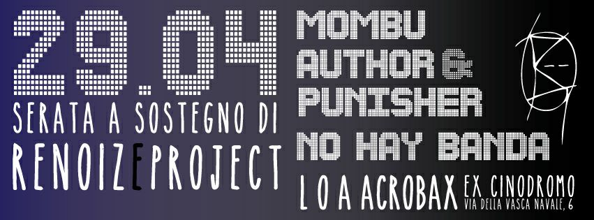 Sabato 29 aprile/Mombu- Author & Punisher (US)-Nohaybanda live X Renoize