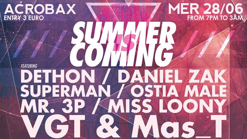 Mercoledì 28 giugno/ Summer is coming
