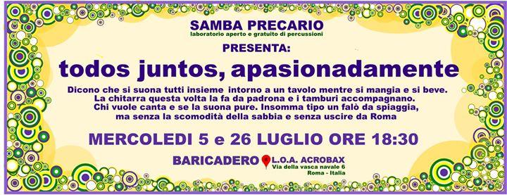 Mercoledì 5 luglio e 26 luglio/ Samba precario apasionatamente