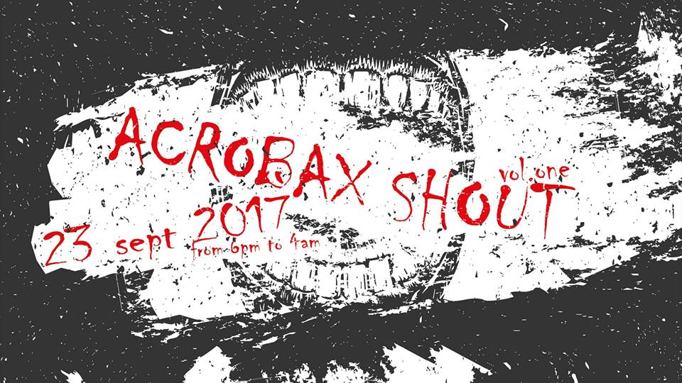 Sabato 23 Settembre/ ACROBAX SHOUT - Punk Hardcore & Oi! Night