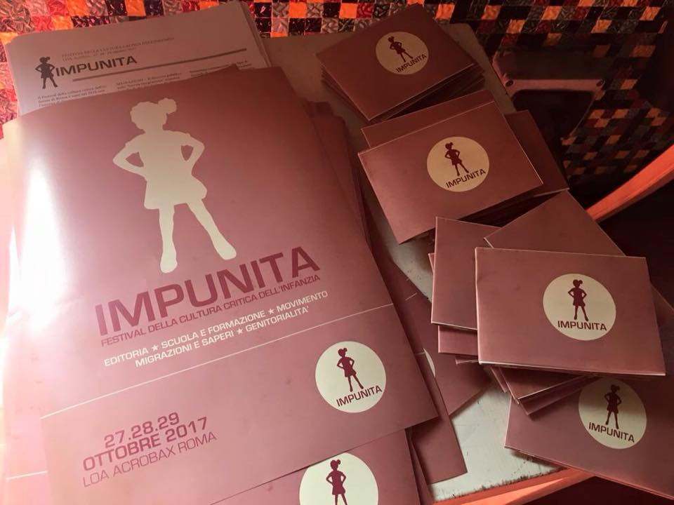 27 - 28 e 29 Ottobre/ Impunita Festival della cultura critica dell' infanzia