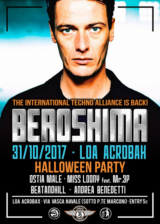 Martedì 31 ottobre/ The International Techno Alliance in the house with Beroshima