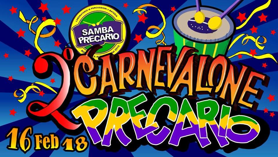 Venerdì 16 Febbraio/Carnevalone Precario 2018
