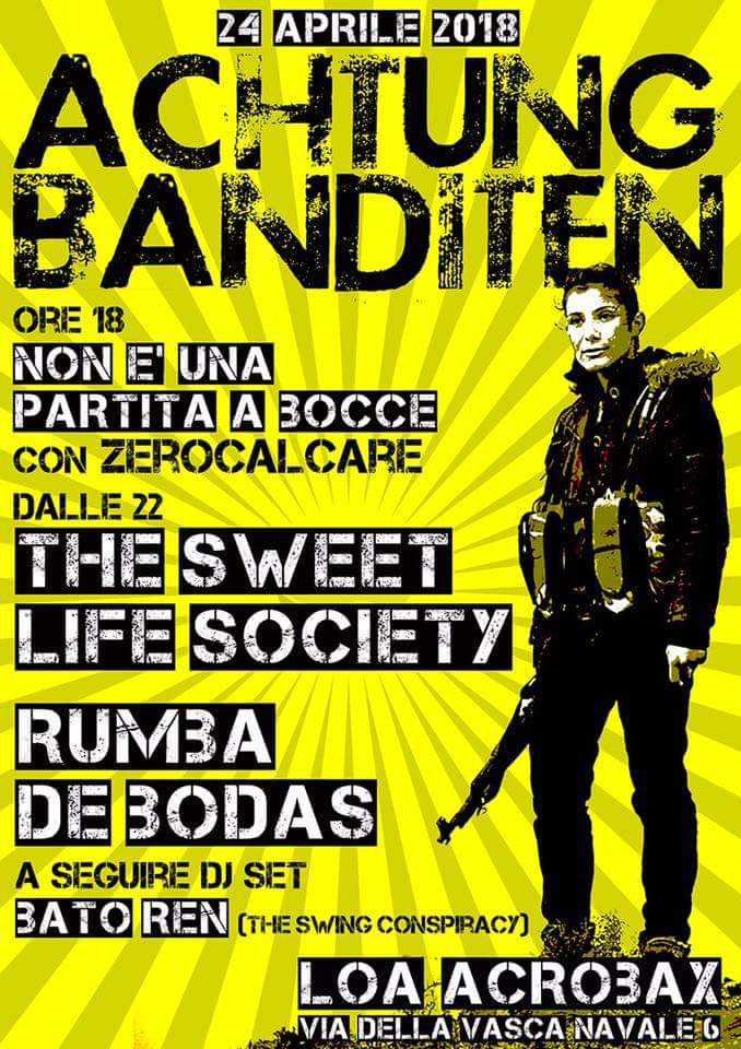 Martedì 24 aprile/The Sweet Life Society + Rumba de Bodas LIVE at Achtung Banditen