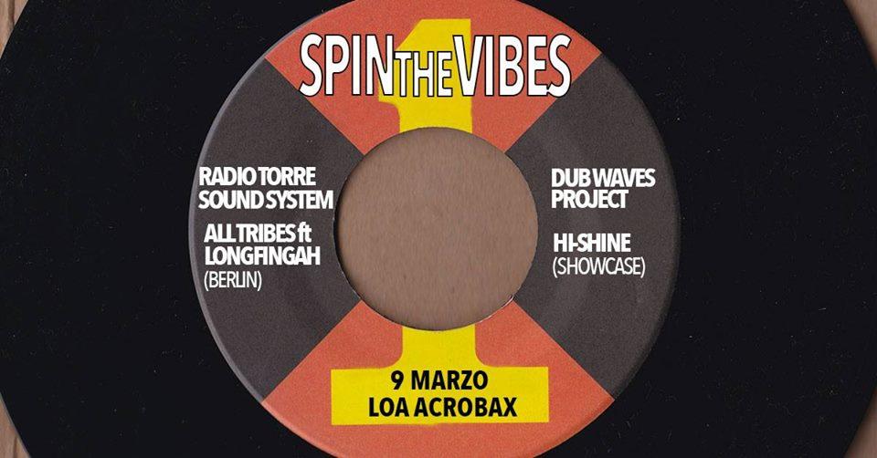 Venerdì 9 Marzo/Spin the Vibes - La dancehall reggae artigianale