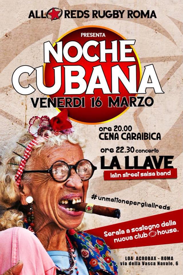 Venerdì 16 Marzo/ La Noche Cubana